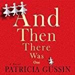 And Then There Was One | Patricia Gussin