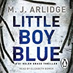 Little Boy Blue: DI Helen Grace 5 | M. J. Arlidge