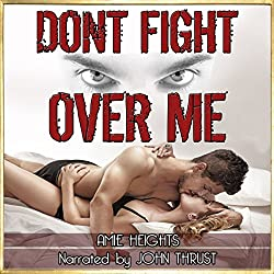 Don't Fight Over Me: An Illicit Affair Turned Dangerous