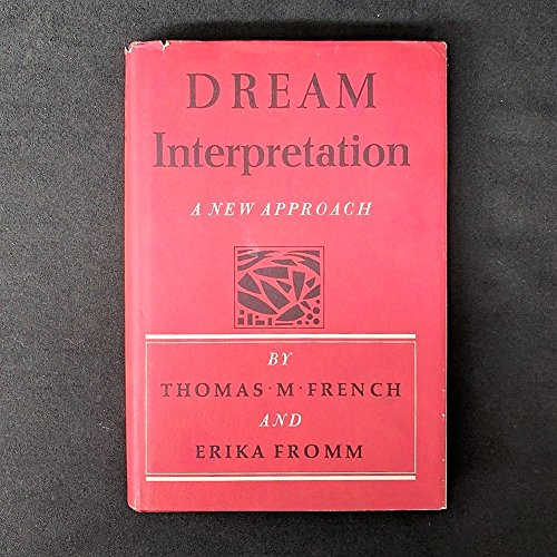 Dream Interpretation a New Approach