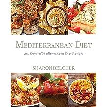 Mediterranean Diet: 365 Days of Mediterranean Diet Recipes (Mediterranean Diet Cookbook, Mediterranean Diet For Beginners, Mediterranean Cookbook, Mediterranean Slow cooker Cookbook, Medit)