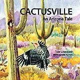 Cactusville, Leif Lundquist, 9197494135