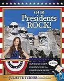 Our Presidents Rock!, Juliette Turner, 0310730953