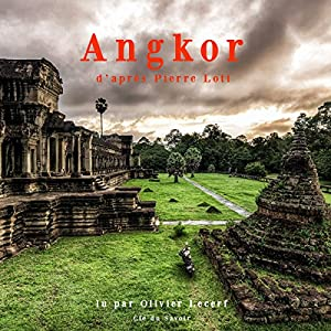 Angkor | Livre audio