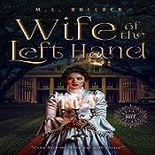 Wife of the Left Hand: Sugar Hill, Book 1 | M.L. Bullock