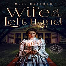 Wife of the Left Hand: Sugar Hill, Book 1 Audiobook by M.L. Bullock Narrated by Dara Kramer