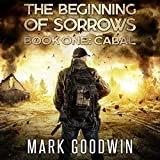 The Beginning of Sorrows: Cabal, Book 1