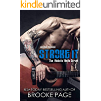 Stroke It: Book Three: Addicts Unite Rock Star Series book cover