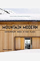 Mountain Modern: Contemporary Homes in High Places Hardcover