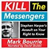 Kill the Messengers