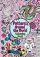 Patterns Around The World (Pretty Patterns)