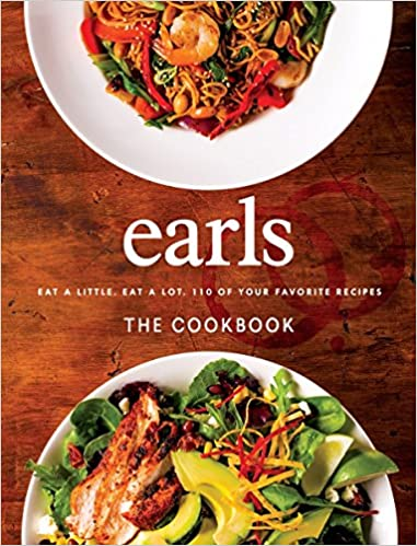 Earls the cookbook eat a little eat a lot 110 of your favourite earls the cookbook eat a little eat a lot 110 of your favourite recipes jim sutherland 9780147530073 books amazon forumfinder Image collections