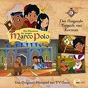 Der fliegende Teppich von Kerman (Die Abenteuer des jungen Marco Polo 6)   Thomas Karallus