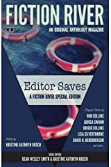 Fiction River Special Edition: Editor Saves (Fiction River: An Original Anthology Magazine (Special Edition)) (Volume 2) Paperback