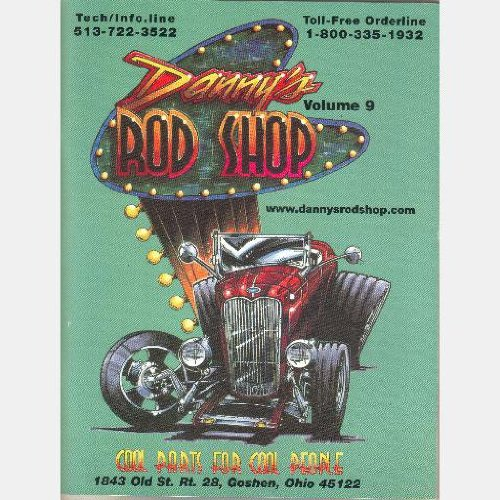 Danny's Rod Shop Catalog, Goshen OH (Volume 9)