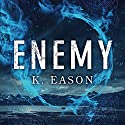 Enemy: On the Bones of Gods, Book 1 Audiobook by K. Eason Narrated by Faye Adele