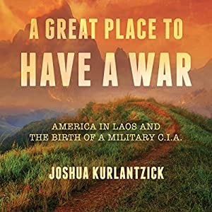 A Great Place to Have a War Audiobook