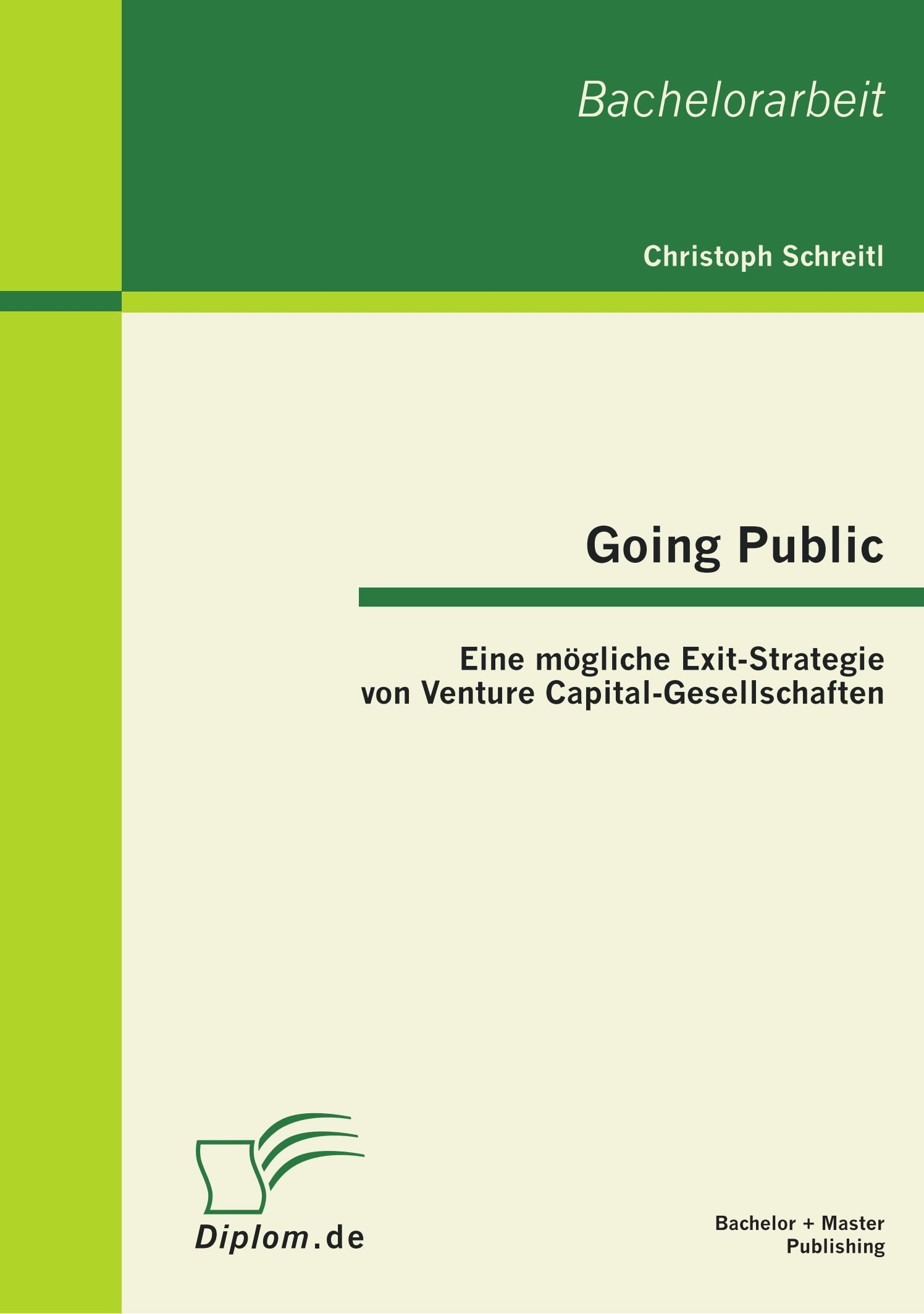 Going Public: Eine mögliche Exit-Strategie von Venture Capital-Gesellschaften