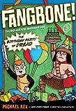The Birthday Party of Dread (Fangbone! Third Grade Barbarian)