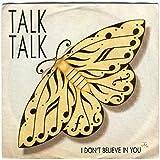 Talk Talk - I Don't Believe In You - Parlophone - R 6144