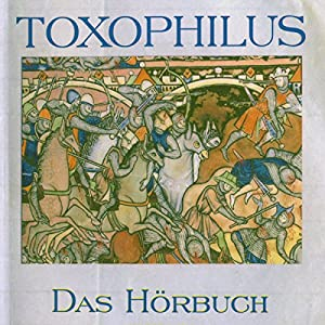 Toxophilus Hörbuch