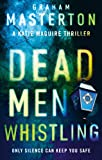 Dead Men Whistling (Katie Maguire)