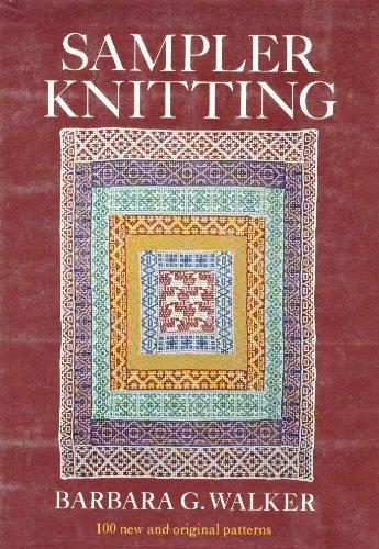 Sampler Knitting Book By Barbara G Walker
