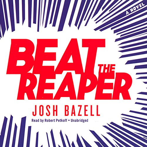 Beat the Reaper: A Novel cover
