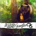 Il libro della giungla [The Jungle Book] | Rudyard Kipling