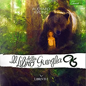 Il libro della giungla [The Jungle Book] Audiobook