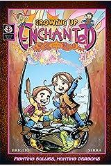 Growing Up Enchanted v1 Kindle Edition