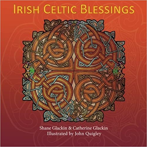 Irish Celtic Blessings by Shane Glackin (2014-11-10)