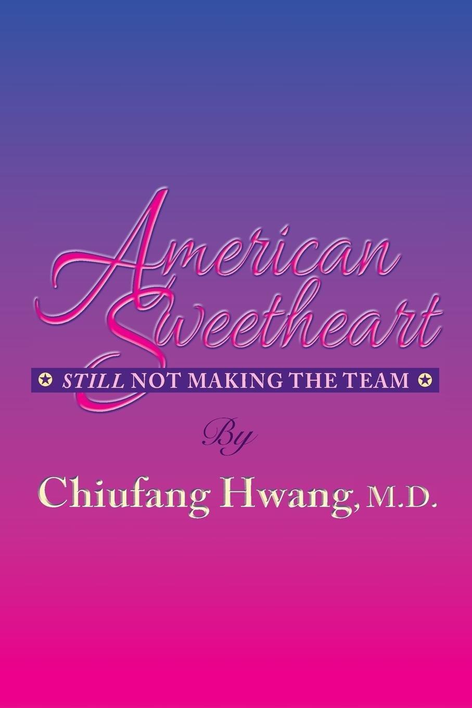 American Sweetheart: Still Not Making the Team pdf