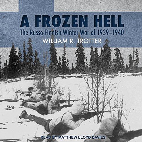 [EBOOK] A Frozen Hell: The Russo-Finnish Winter War of 1939-1940<br />RAR