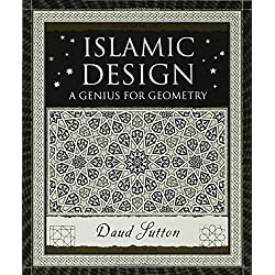Islamic Design: A Genius for Geometry (Wooden Books)