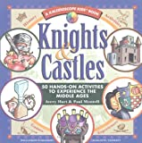 img - for Knights & Castles: 50 Hands-On Activities to Explore the Middle Ages (Kaleidoscope Kids Books (Williamson Publishing)) book / textbook / text book