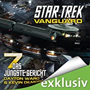 Star Trek. Das jüngste Gericht (Vanguard 7) | Dayton Ward, Kevin Dilmore