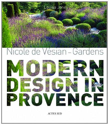 Cheap  Nicole de Vésian: Gardens, Modern Design in Provence