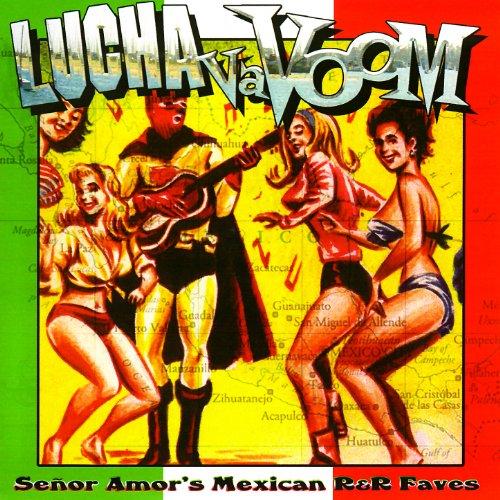 ... for $6.99 · Lucha Va Voom - Señor Amors M..