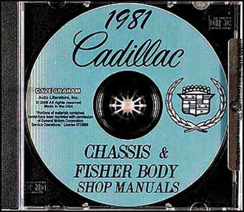 1981 CADILLAC REPAIR SHOP & SERVICE MANUAL & FISHER BODY MANUAL CD INCLUDES: DeVille, Eldorado, Seville, Fleetwood Brougham, Fleetwood Limousine, and Commercial Chassis (for Hearse, etc.). 81