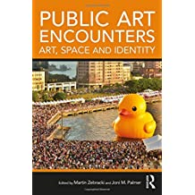 Public Art Encounters: Art, Space and Identity