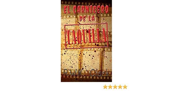 Amazon.com: El Carnicero de la Taquilla: Smash Hit (Spanish Edition) eBook: RWK Clark: Kindle Store