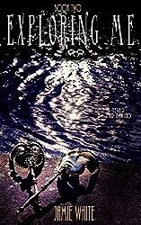 Exploring Me (Lightworker Series Book 2)