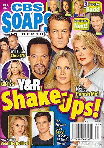 YOUNG & THE RESTLESS SHAKE-UPS! Doug Davidson, Melody Thomas Scott, Lauralee Bell & Kristoff St. John - April 6, 2015 CBS Soaps In Depth Magazine [SOAP OPERA] (The Young And The Restless April 2015)