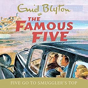 Five Go to Smuggler's Top Audiobook
