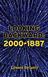 Looking Backward: 2000-1887