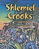 Shlemiel Crooks, Anna Olswanger, 1588382362