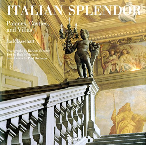 Italian Splendor: Castles, Palaces, and Villas (Rizzoli Classics) ()