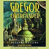 Gregor the Overlander: Underland Chronicles, Book 1