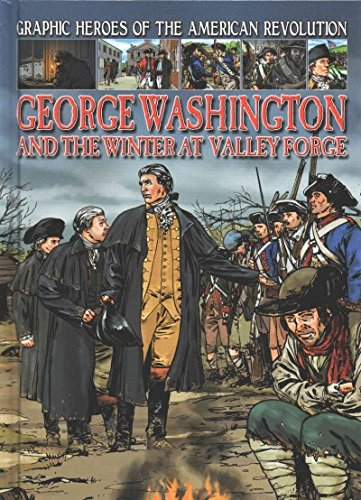 Graphic Heroes of the American Revolution